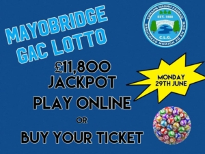 Mayobridge Lotto Monday 29th June 2020